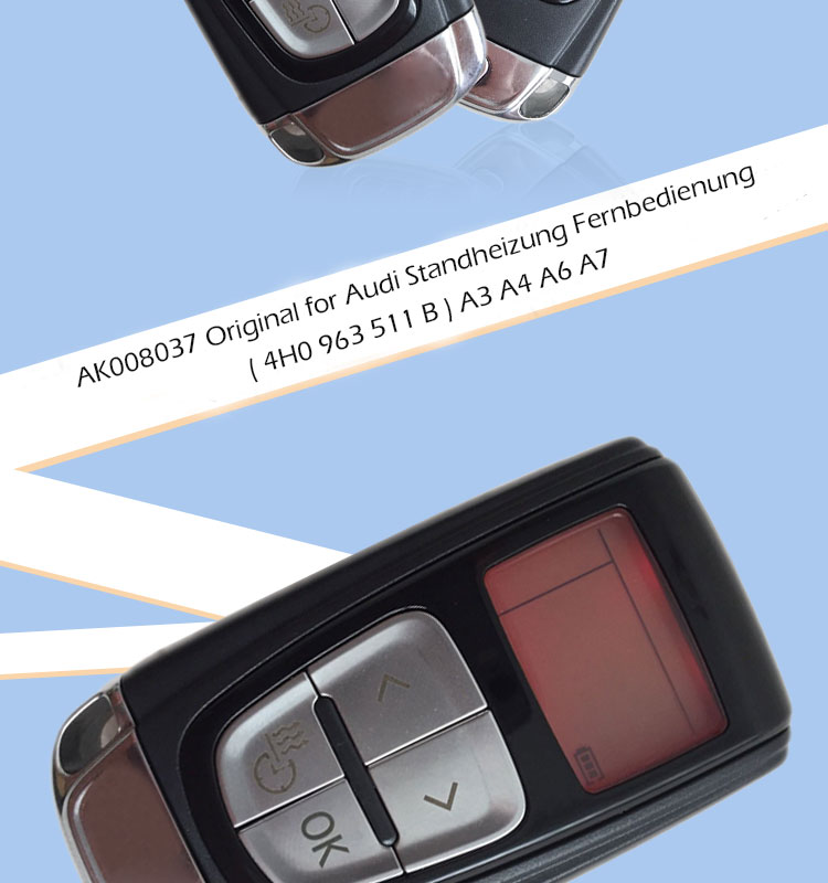 AK008037 Original for Audi Standheizung Fernbedienung ( 4H0 963 511 B ) A3 A4 A6 A7