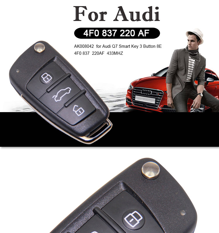 AK008042 for  Audi A6 Q7 Smart Key 3 Button 8E 4F0 837 220AF  433MHZ
